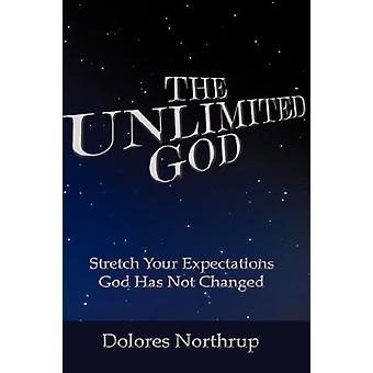 The Unlimited God by Dolores Northrup - 9781604775969 Book