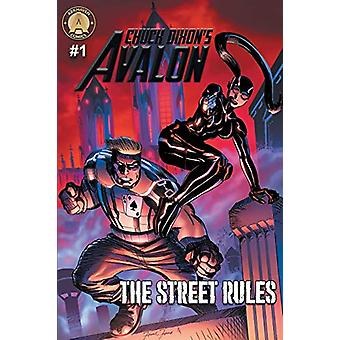 Chuck Dixon's Avalon #1 - The Street Rules by Chuck Dixon - 9789527303