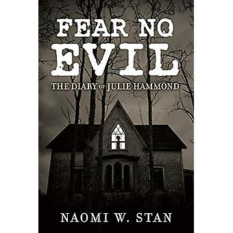 Fear No Evil by Naomi Stan