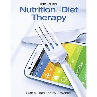Nutrition  Diet Therapy by Ruth Roth