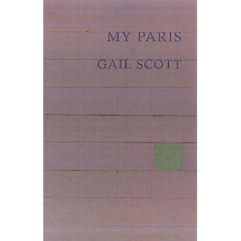My Paris by Gail Scott