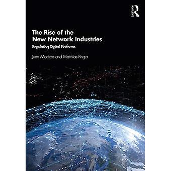 Uppkomsten av de nya nätverksindustrierna av Juan MonteroMatthias Finger