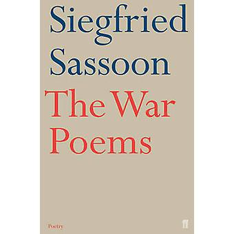 The War Poems by Sassoon & Siegfried