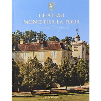 Chateau Monestier La Tour by Chandra Kurt