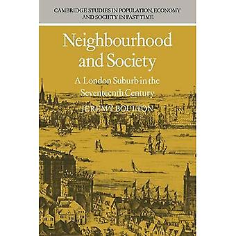 Neighbourhood and Society : A London Suburb in the Seventeenth Century