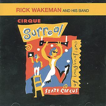 Rick Wakeman - Cirque Surreal [CD] USA import