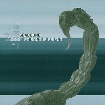Seabound - Poisonous Friend [CD] USA import
