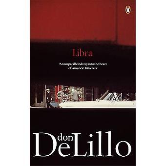 Libra by Don DeLillo - 9780141041995 Book