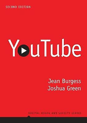 YouTube - Online Video and Participatory Culture by Jean Burgess - 978