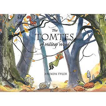 Tomtes bakketop træ af Brenda Tyler - 9780863157721 bog