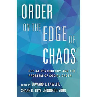 Bestellung am Rande des Chaos - Sozialpsychologie und das Problem der Soci