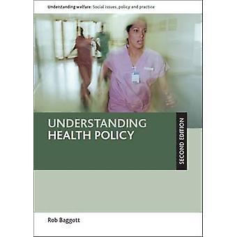 Forstå helsepolitikk (ny versjon) av Rob Baggott - 9781447300