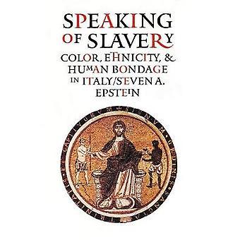 Parlando di schiavitù - colore - etnia - e Human Bondage in Italia b