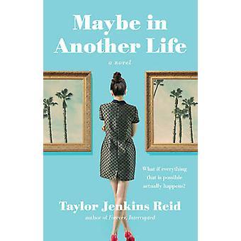 Może w innym życiu - powieści Taylor Jenkins Reid - 9781476776880