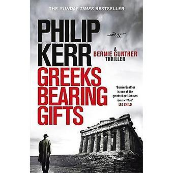 Kreikkalaiset kantavat lahjoja - Bernie Gunther trilleri 13 kreikkalaiset ottaen Gi