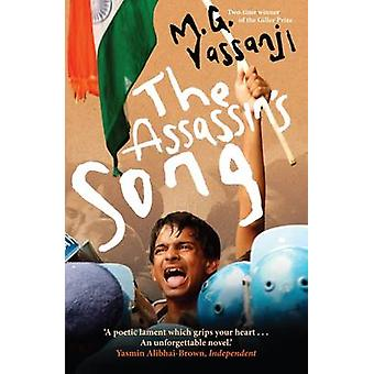 The Assassin's Song (Main) by Moyez Vassanji - 9781847672834 Book