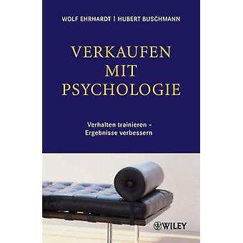 Verkaufen Mit Psychologie - Verhalten Trainieren - Ergebnisse Verbesse