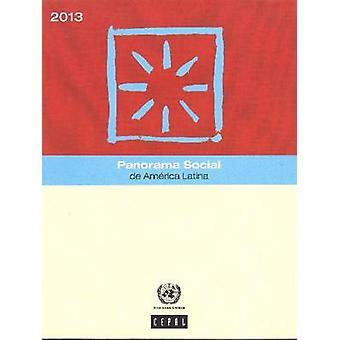 Panorama sociala de America Latina - 2013 av FN - ekonomiska C