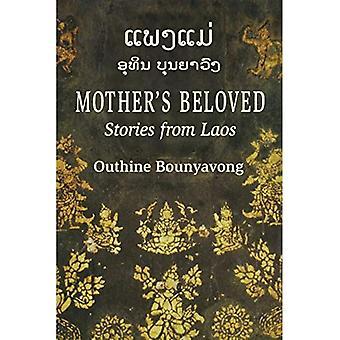 Mother's geliefde: verhalen uit Laos
