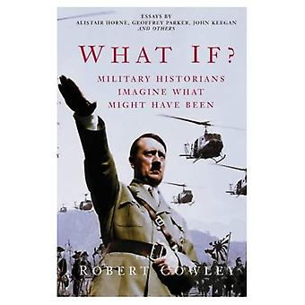E se?: historiadores militares Imaginem o que poderia ter sido