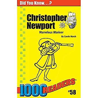 Christopher Newport: Wunderbare Mariner