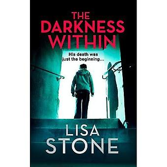The Darkness Within: A heart-pounding thriller that� will leave you reeling
