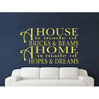 A House Is Made Of Bricks And Beams v2 Wall Art Sticker - Sulphur