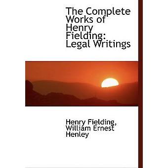 Henry Fielding oikeudellinen kirjoituksia suuri tulostaa painos Fielding & William Ernest Henley & Henry kootut teokset