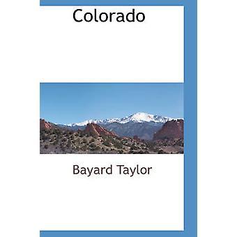 ベイヤード ・ テイラーによってコロラド州