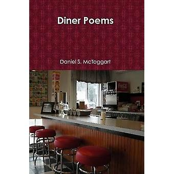 Diner Poems by McTaggart & Daniel S.