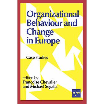 Organizational Behaviour and Change in Europe monographies par Segalla & Michael
