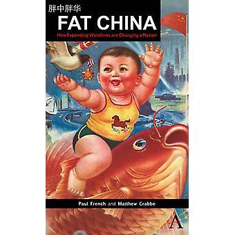 脂肪の中国拡大ウエスト ライン、フランス ・ ポールによって国家に変更します。
