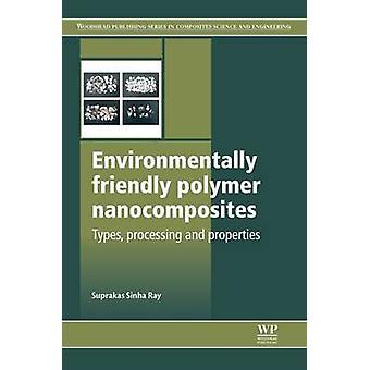 Types de Nanocomposites polymère respectueuses de l'environnement de transformation et propriétés par Ray & Fatimata Sinha