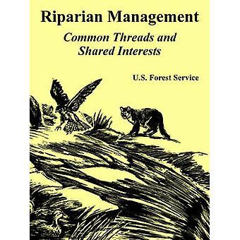 Points communs de gestion des zones riveraines et d'intérêts partagés par l'US Forest Service