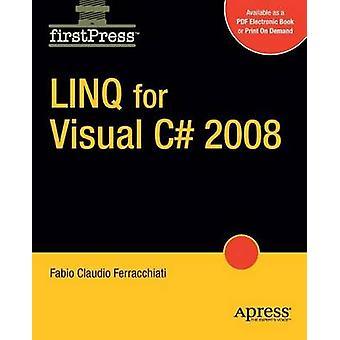 LINQ per Visual C 2008 da Ferracchiati & Fabio Claudio