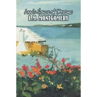 Annes House of Dreams by L. M. Montgomery Fiction Classics Family by Montgomery & L. M.
