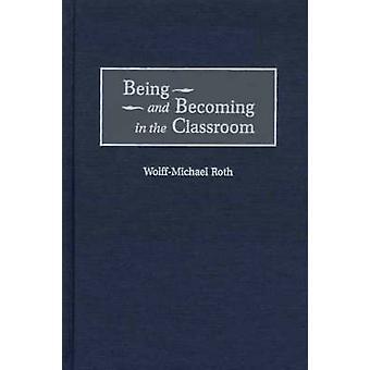 Essere e divenire in aula di WolffMichael & Roth