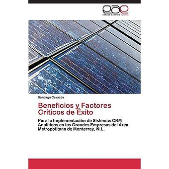 Beneficios y Factores Crticos de xito by Cavazos Santiago