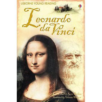 Leonardo Da Vinci by Karen Ballard - Rosie Dickins - Christa Unzner -
