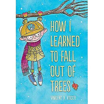 Hoe ik geleerd om uit te vallen van de bomen
