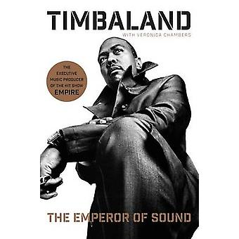 The Emperor of Sound by Timbaland - Veronica Chambers - 9780061936968