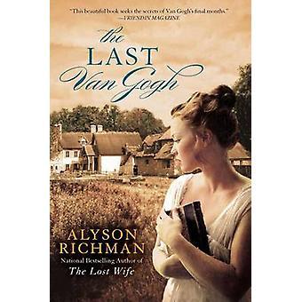 The Last Van Gogh by Alyson Richman - 9780425212677 Book