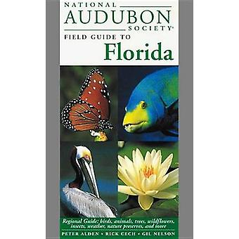 National Audubon Society Field Guide to Florida by Peter Alden - Rick