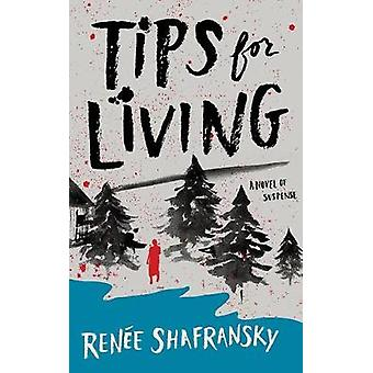 Tips for Living by Renee Shafransky - 9781503949225 Book