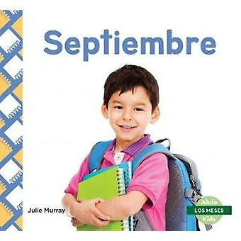 Septiembre (September) by Julie Murray - 9781532106361 Book