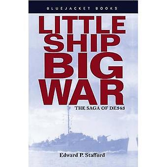 Little Ship - Big War - The Saga of DE343 (New edition) by Edward P. S