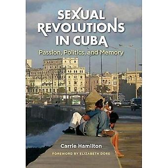 Revoluções sexuais em Cuba: paixão, política e memória