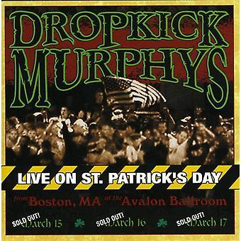 Dropkick Murphys - Live on st. Patrick's Day From Boston Ma [CD] USA import