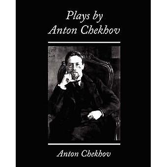 Plays by Anton Chekhov by Checkov & Anton