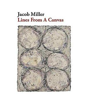 Lines From a Canvas by Jacob Miller